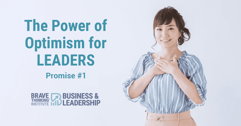 The Power of Optimism for Leaders - Promise #1