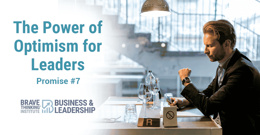 The Power of Optimism for Leaders - Release Mistakes with Promise #7